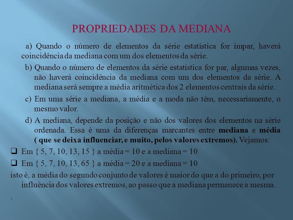 PROPRIEDADES DA MEDIANA
