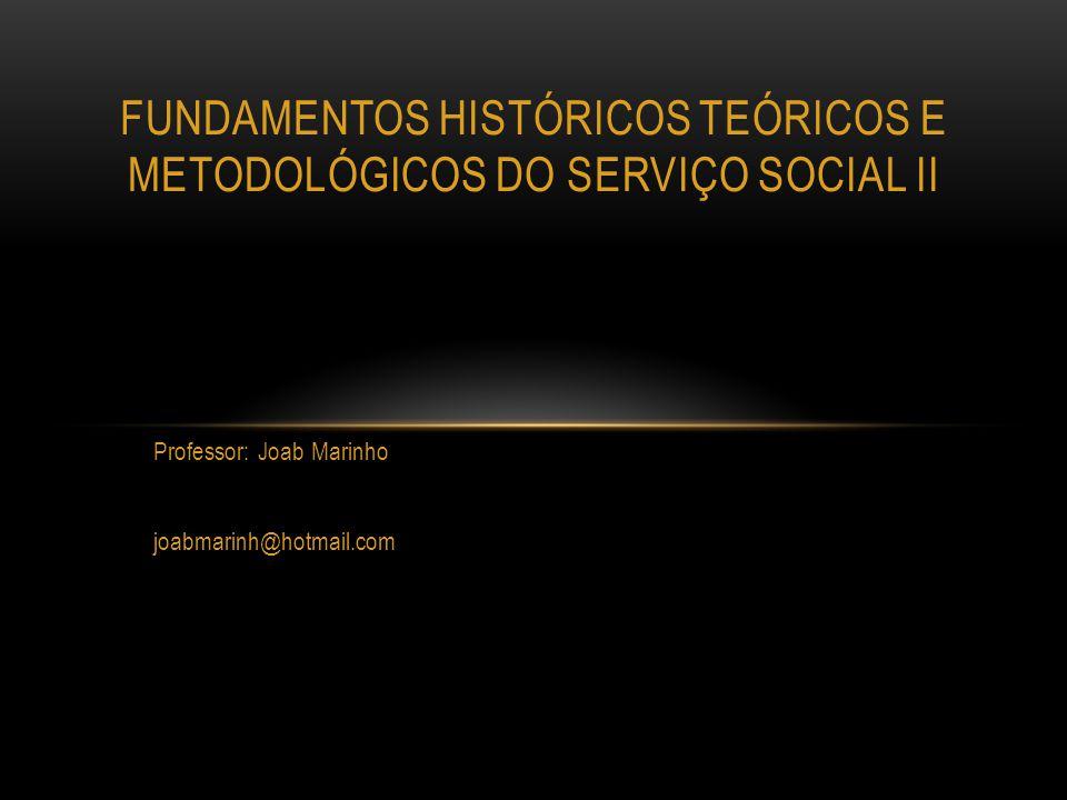 Fundamentos históricos teóricos e metodológicos do serviço social ii