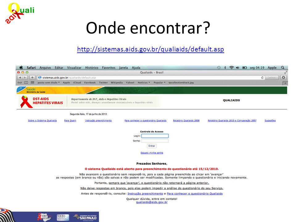 Onde encontrar http://sistemas.aids.gov.br/qualiaids/default.asp
