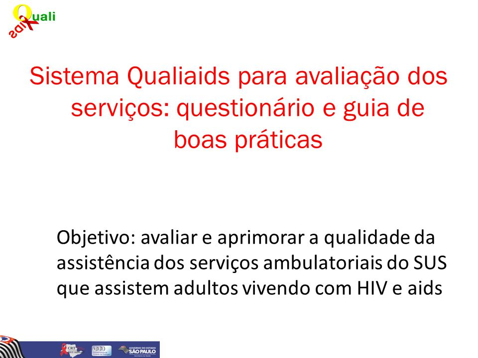Sistema Qualiaids para avaliação dos serviços: questionário e guia de boas práticas