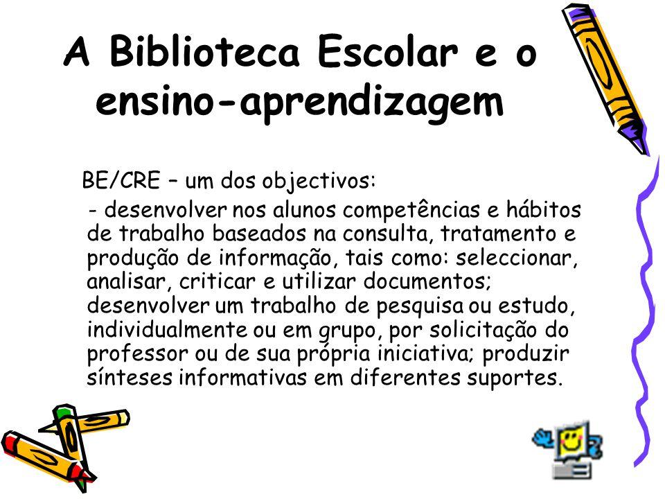 A Biblioteca Escolar e o ensino-aprendizagem