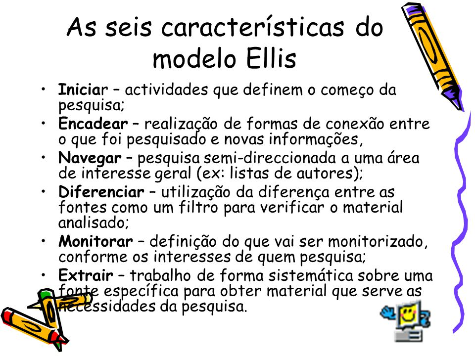 As seis características do modelo Ellis