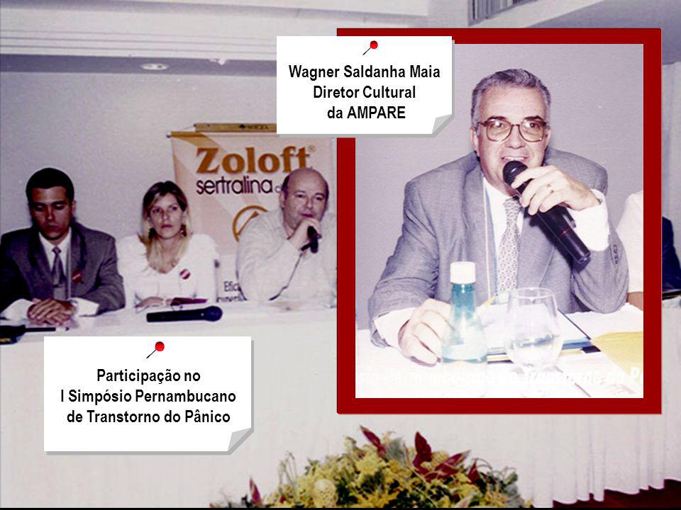 Wagner Saldanha Maia Diretor Cultural da AMPARE