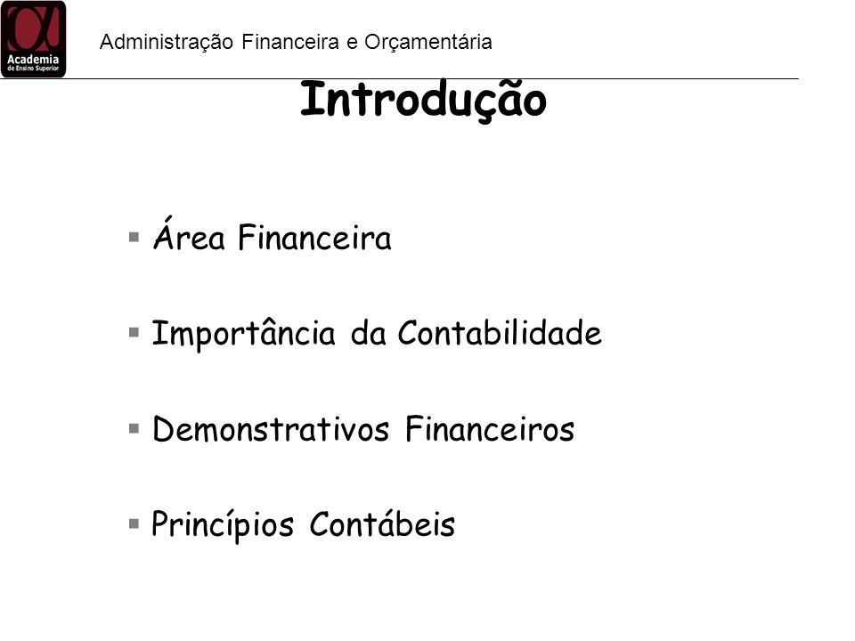 Introdução Área Financeira Importância da Contabilidade