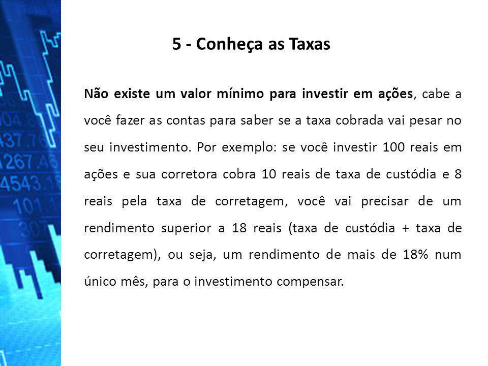 5 - Conheça as Taxas