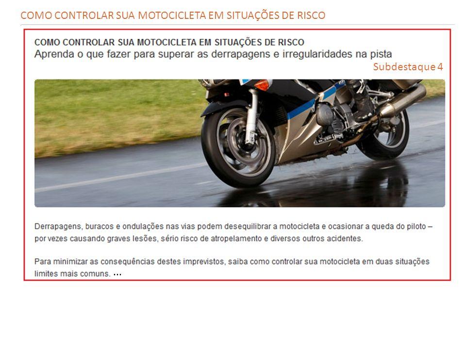 COMO CONTROLAR SUA MOTOCICLETA EM SITUAÇÕES DE RISCO