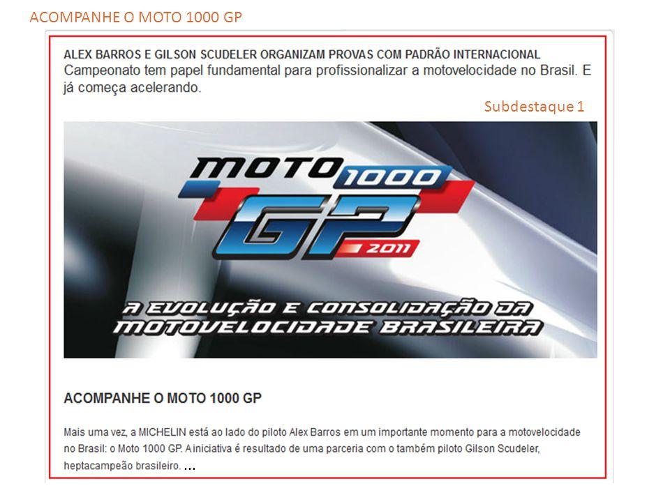 ACOMPANHE O MOTO 1000 GP Subdestaque 1 ...