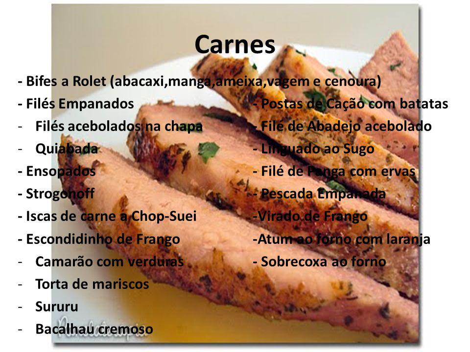 Carnes - Bifes a Rolet (abacaxi,manga,ameixa,vagem e cenoura)