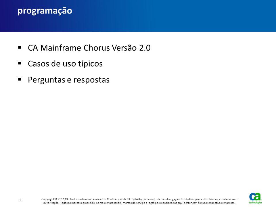 programação CA Mainframe Chorus Versão 2.0 Casos de uso típicos