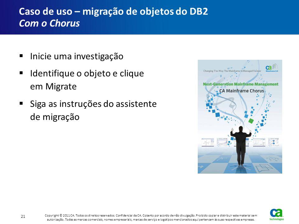 Caso de uso – migração de objetos do DB2 Com o Chorus