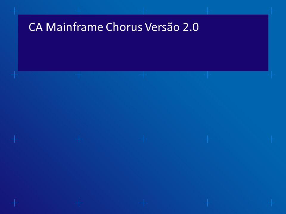 CA Mainframe Chorus Versão 2.0