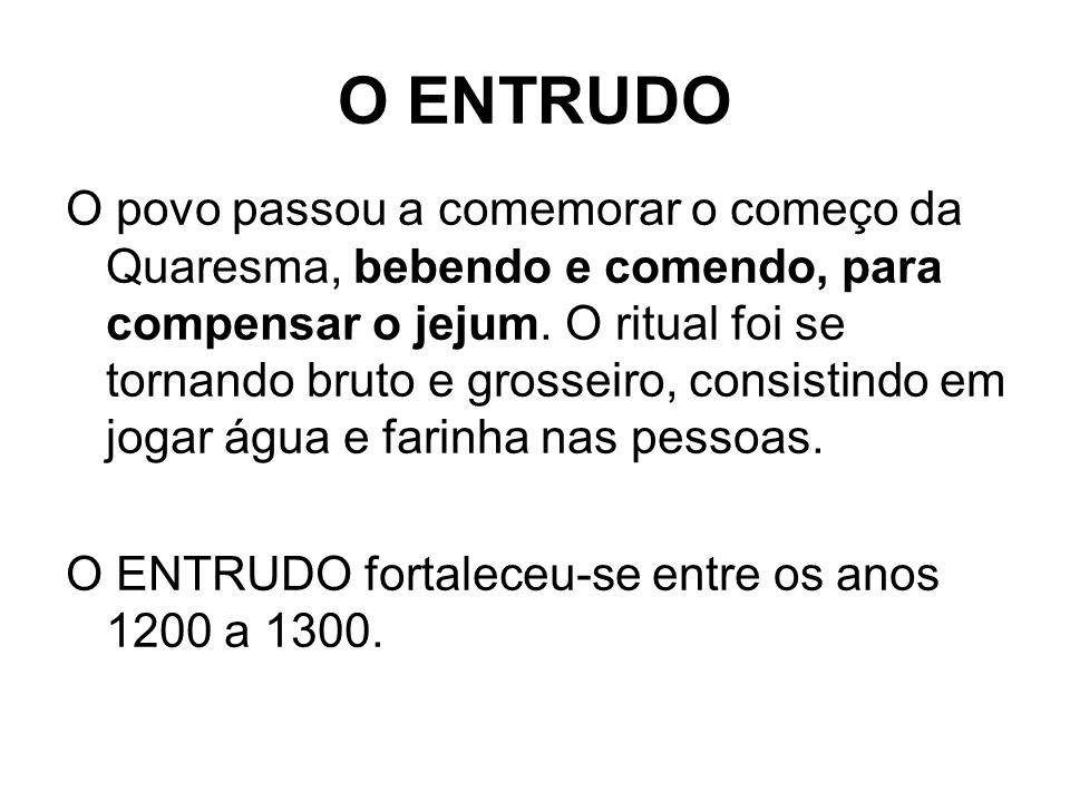 O ENTRUDO