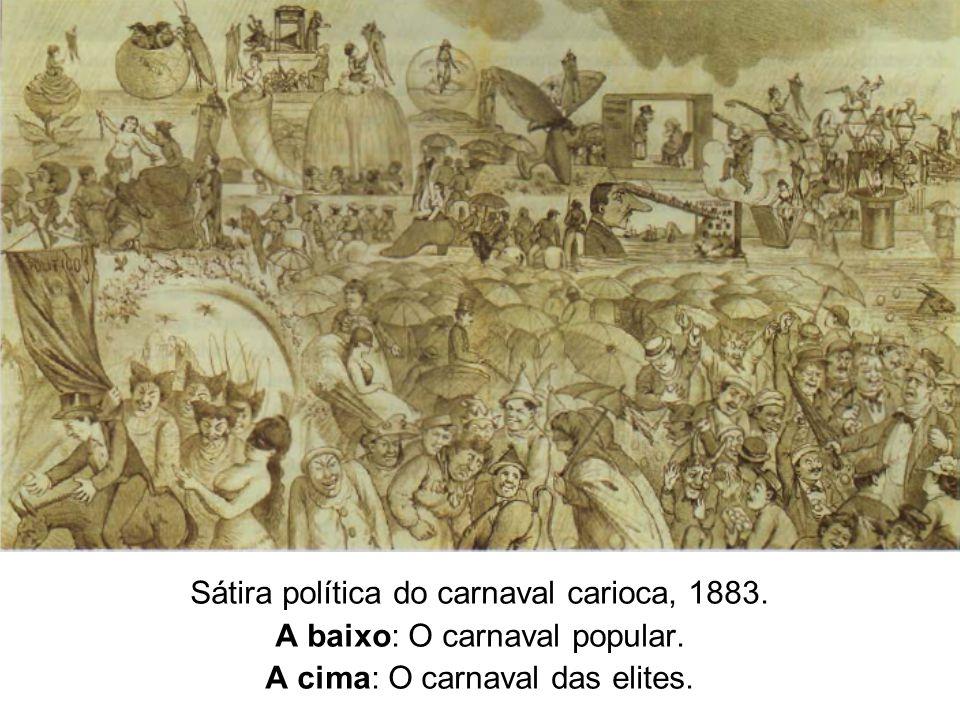 Sátira política do carnaval carioca, 1883.