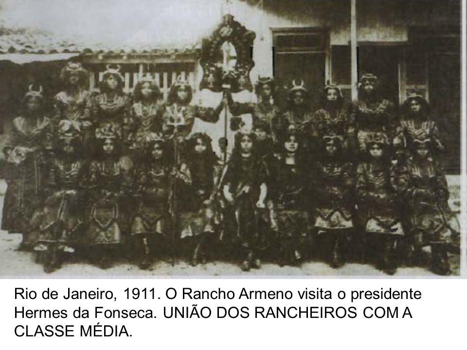 Rio de Janeiro, 1911. O Rancho Armeno visita o presidente Hermes da Fonseca.