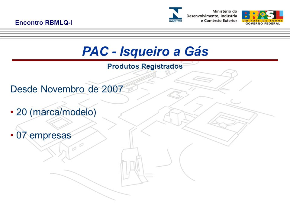 PAC - Isqueiro a Gás Desde Novembro de 2007 20 (marca/modelo)