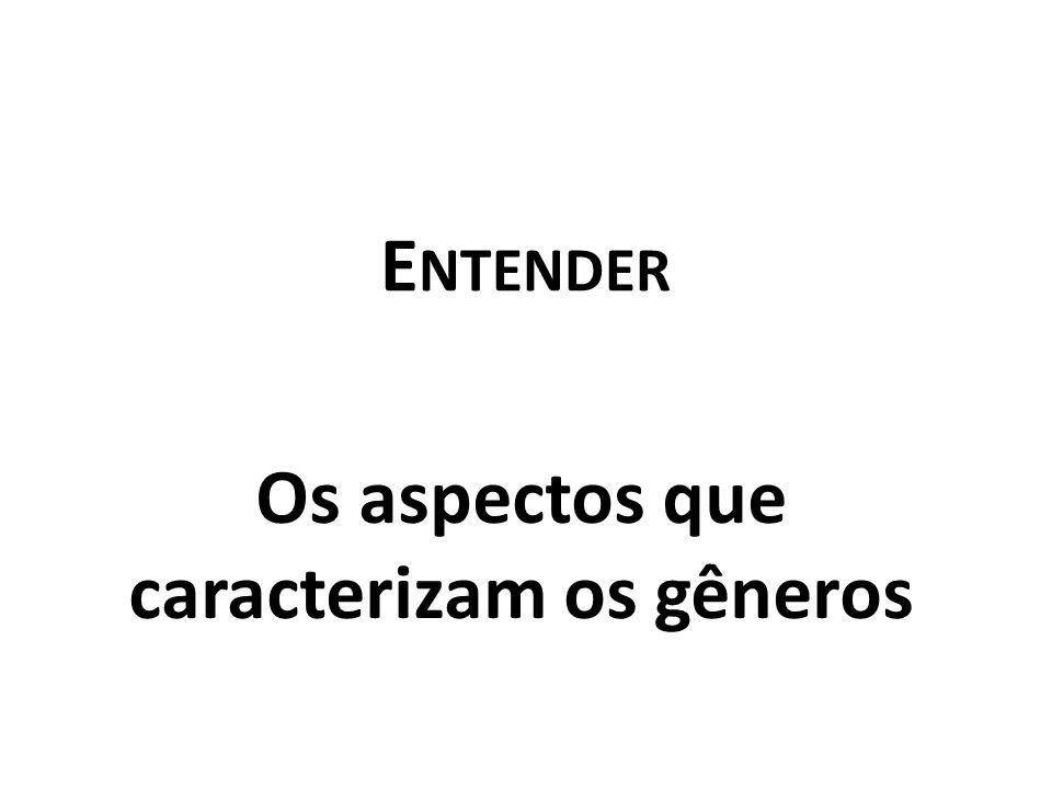 Os aspectos que caracterizam os gêneros