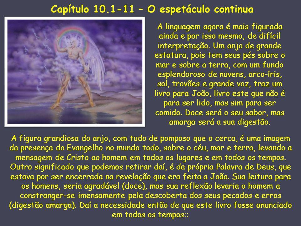 Capítulo 10.1-11 – O espetáculo continua