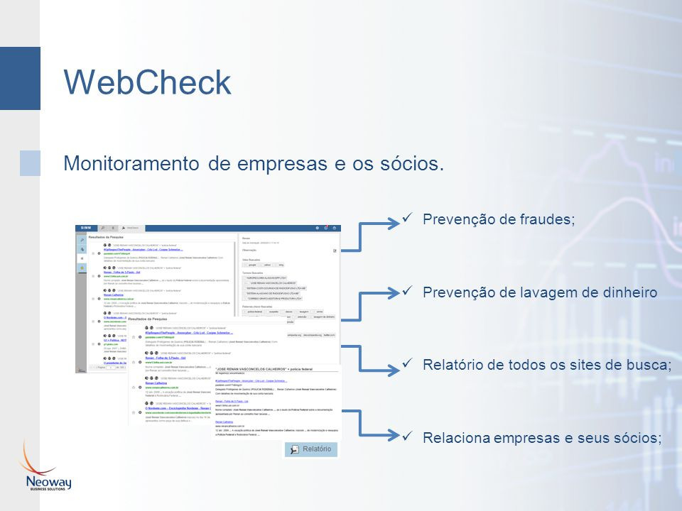 WebCheck Monitoramento de empresas e os sócios. Prevenção de fraudes;