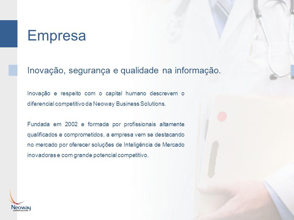 Empresa Inovação, segurança e qualidade na informação.