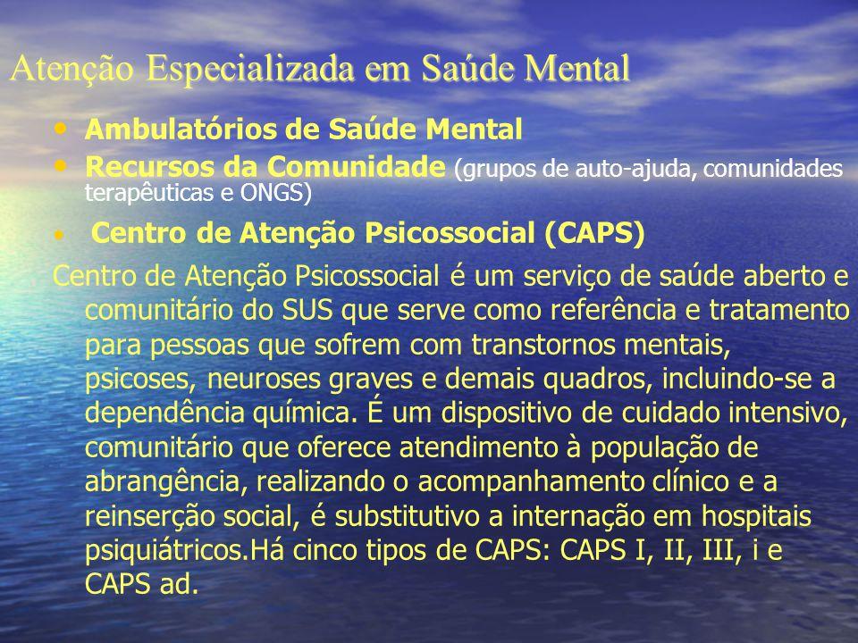 Atenção Especializada em Saúde Mental