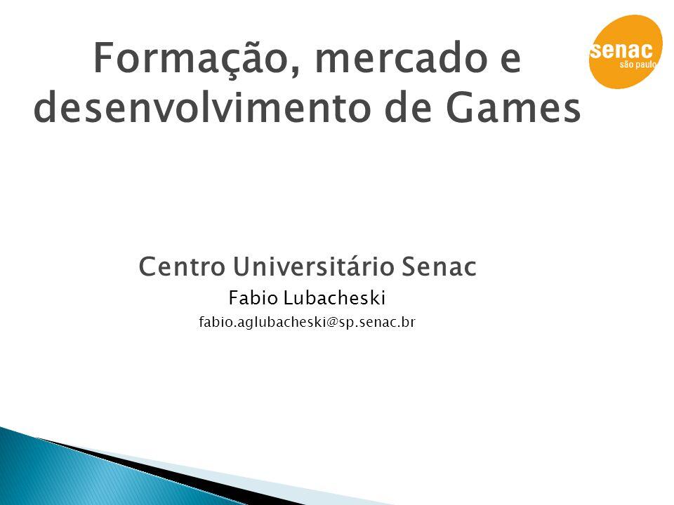 Formação, mercado e desenvolvimento de Games