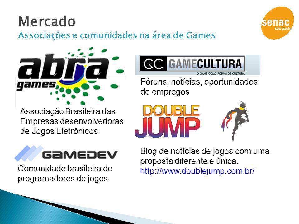 Mercado Associações e comunidades na área de Games