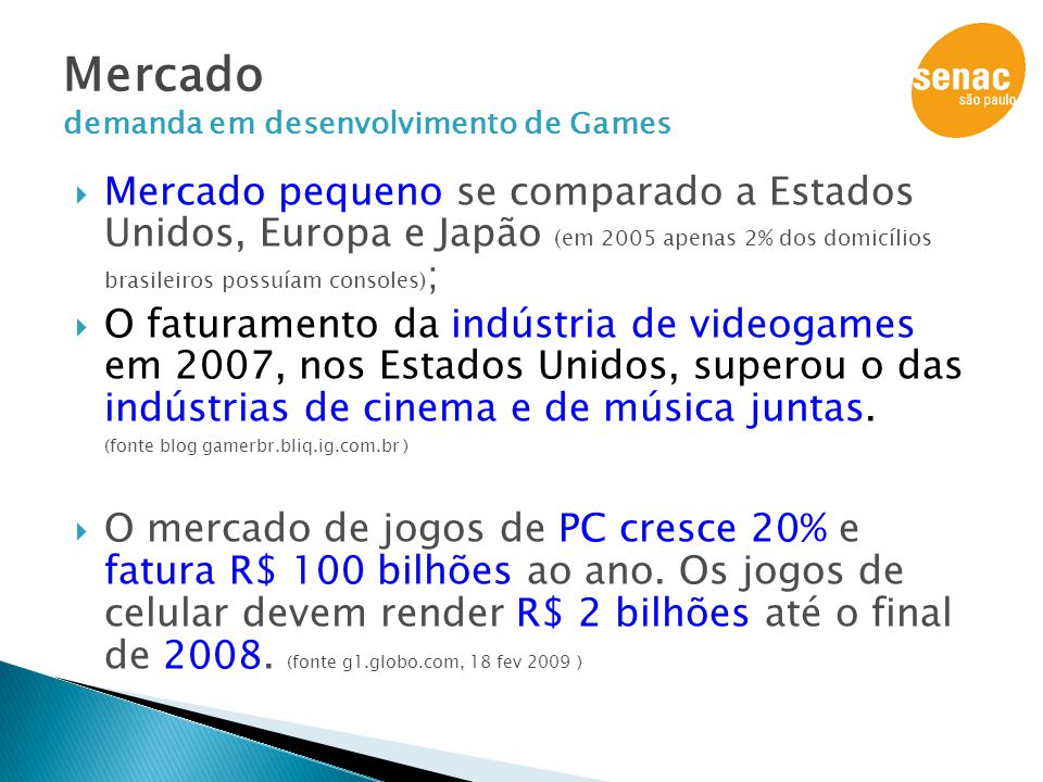Mercado demanda em desenvolvimento de Games