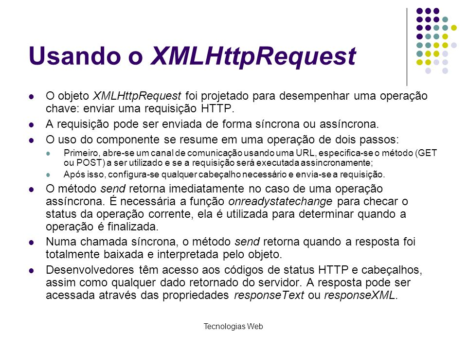 Usando o XMLHttpRequest