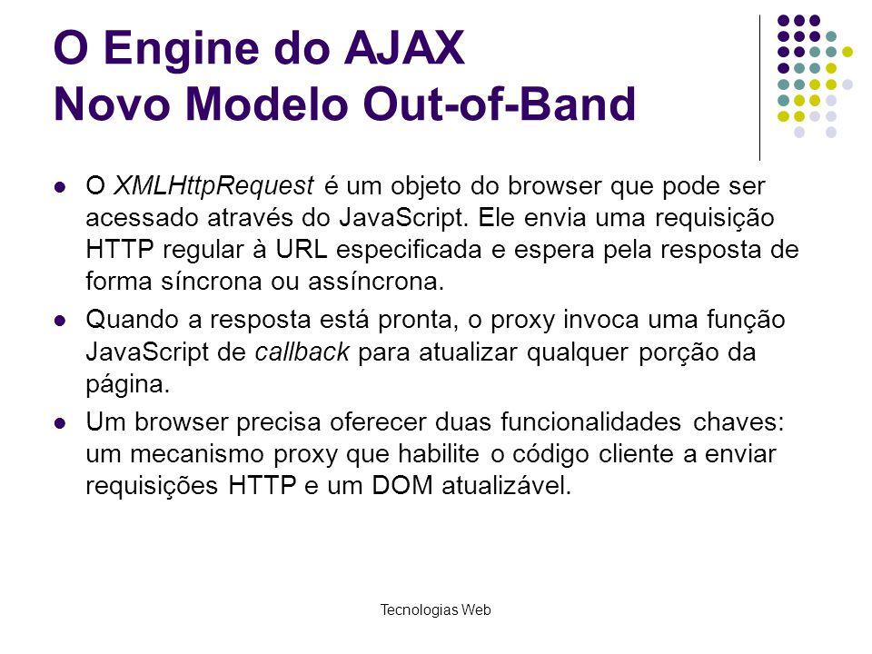 O Engine do AJAX Novo Modelo Out-of-Band