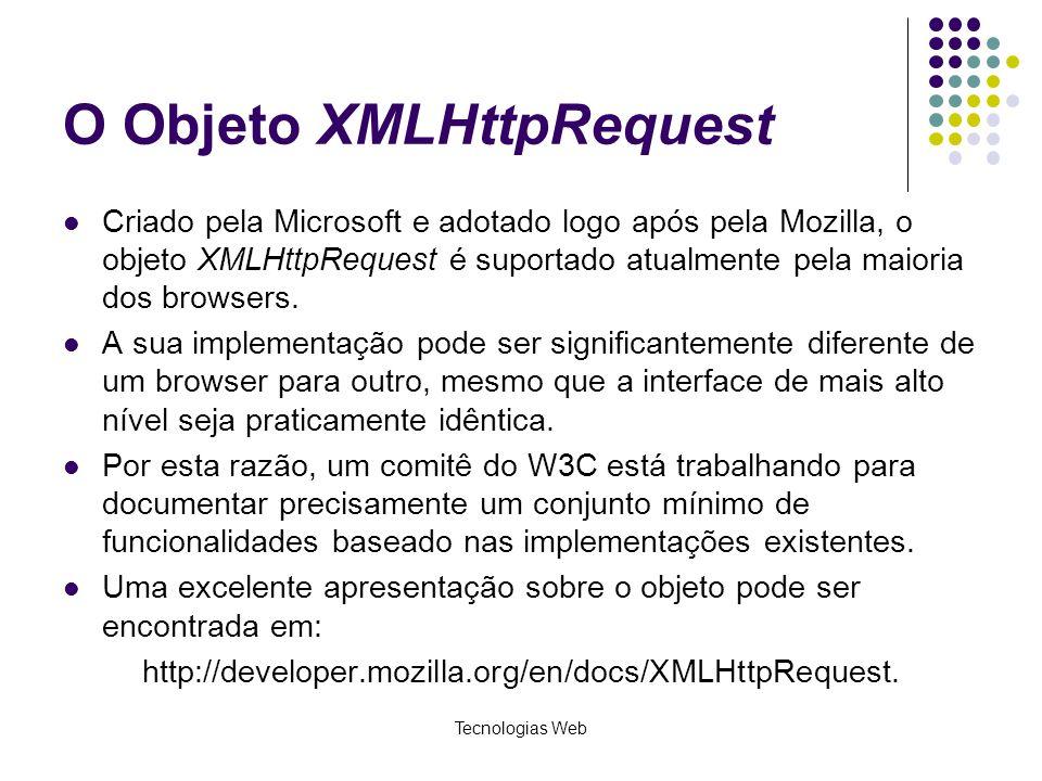 O Objeto XMLHttpRequest