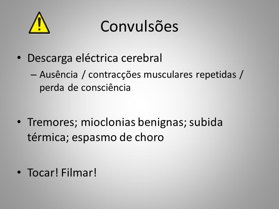 Convulsões Descarga eléctrica cerebral
