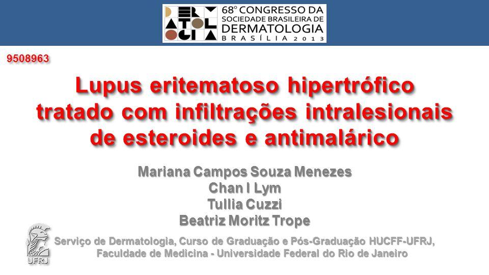 Lupus eritematoso hipertrófico tratado com infiltrações intralesionais