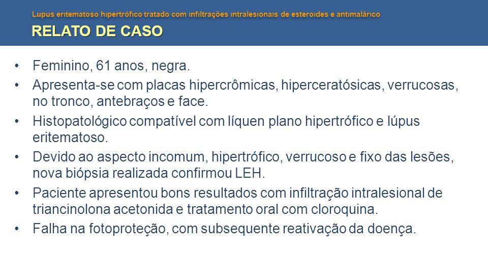 RELATO DE CASO Feminino, 61 anos, negra.