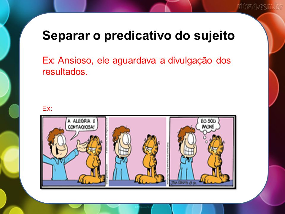 Separar o predicativo do sujeito