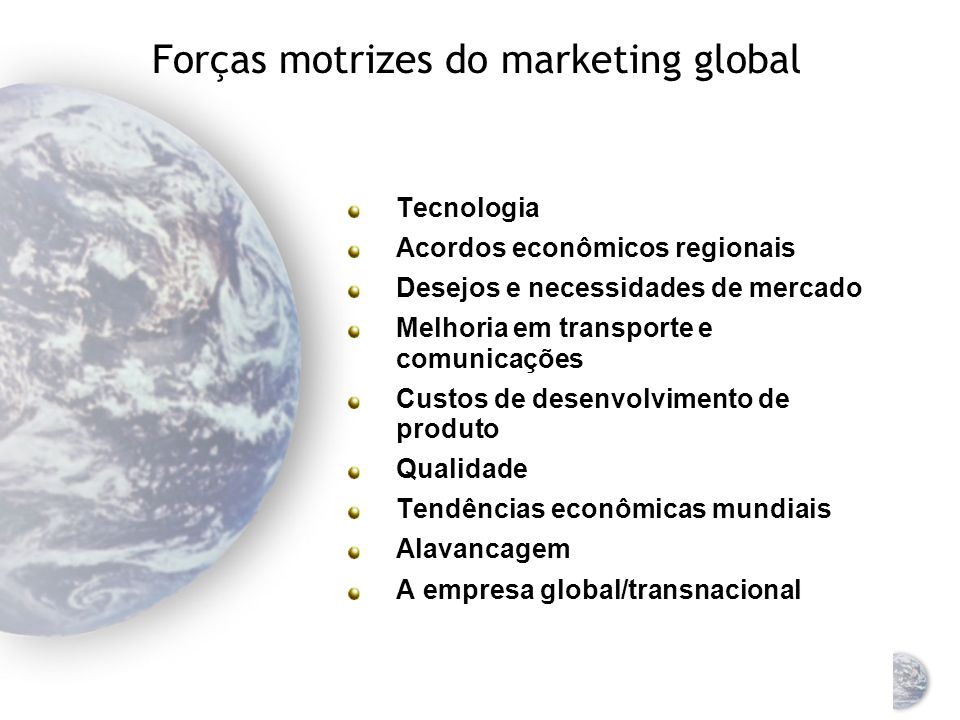 Forças motrizes do marketing global