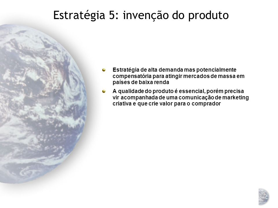 Estratégia 5: invenção do produto