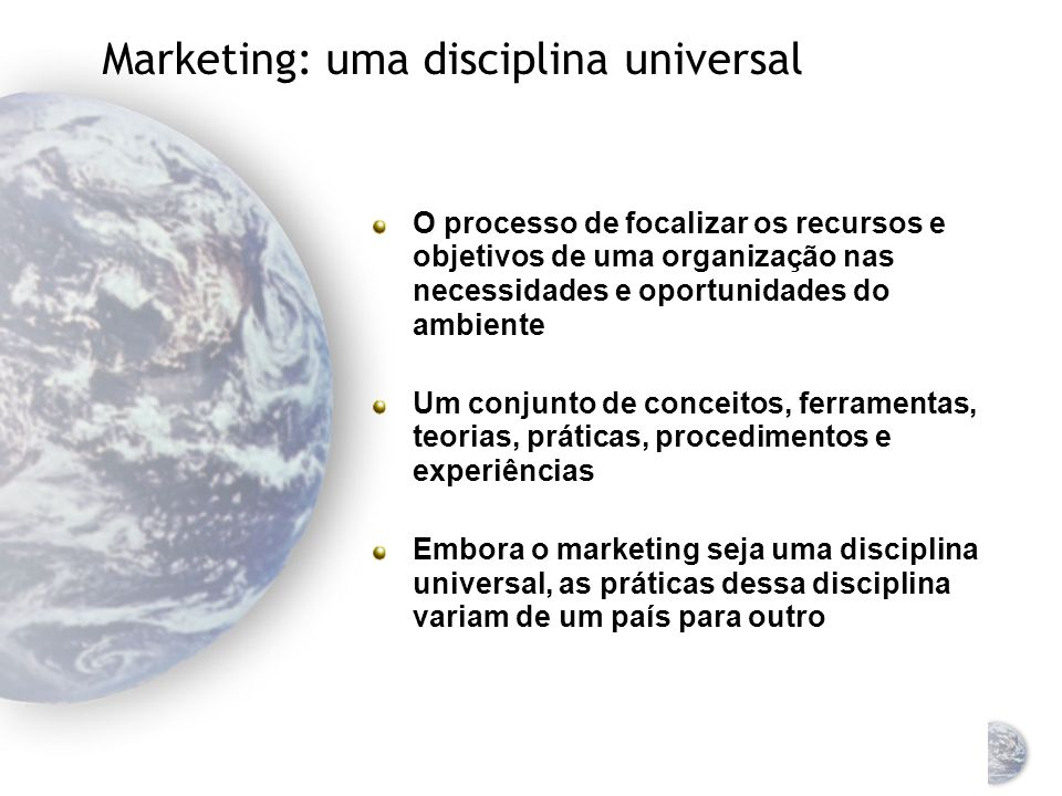 Marketing: uma disciplina universal