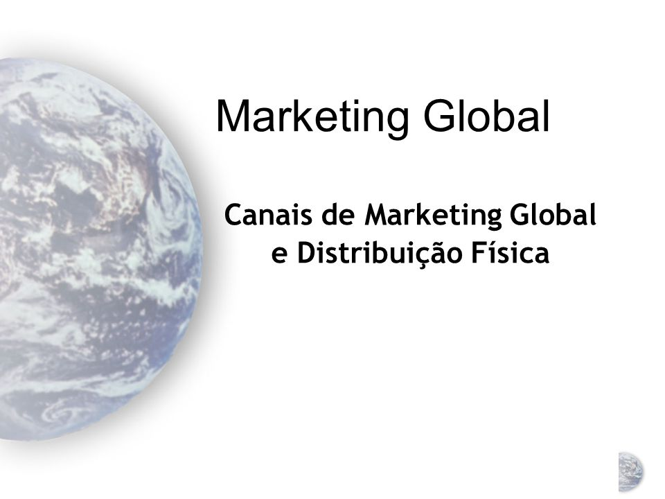 Canais de Marketing Global