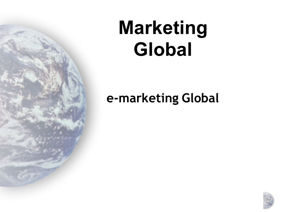 Marketing Global e-marketing Global