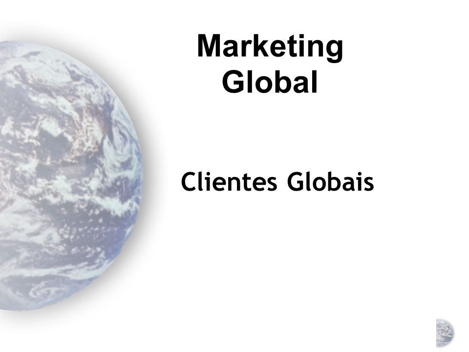 Marketing Global Clientes Globais