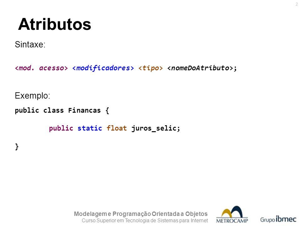 Atributos Sintaxe: Exemplo: