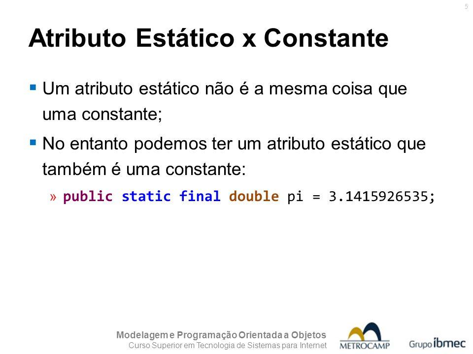 Atributo Estático x Constante