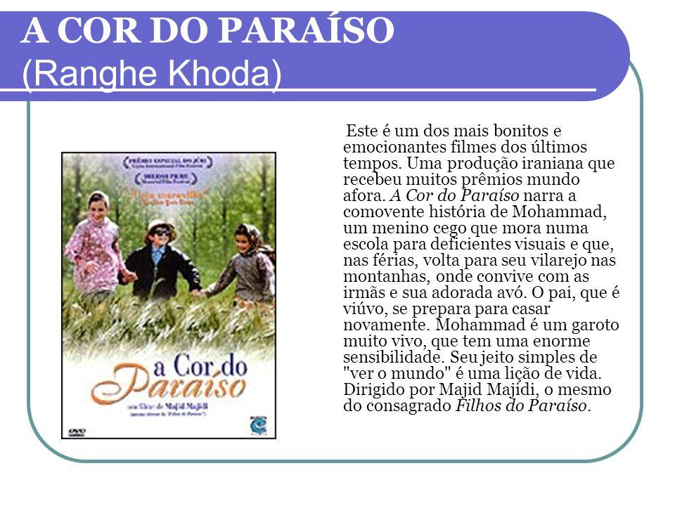 A COR DO PARAÍSO (Ranghe Khoda)