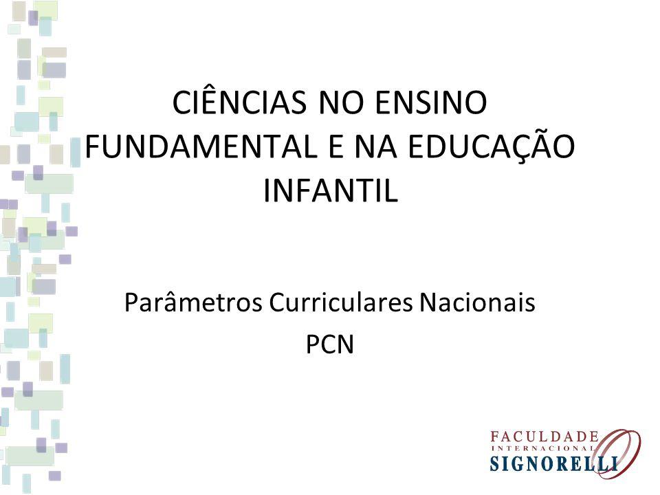 CIÊNCIAS NO ENSINO FUNDAMENTAL E NA EDUCAÇÃO INFANTIL