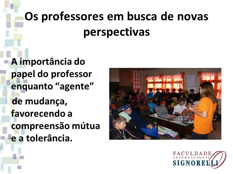 Os professores em busca de novas perspectivas