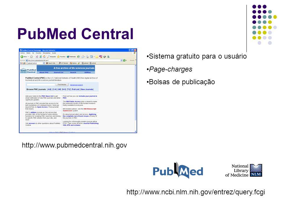PubMed Central Sistema gratuito para o usuário Page-charges