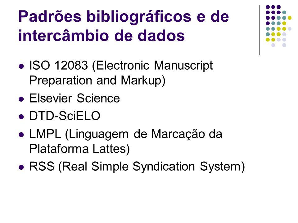 Padrões bibliográficos e de intercâmbio de dados