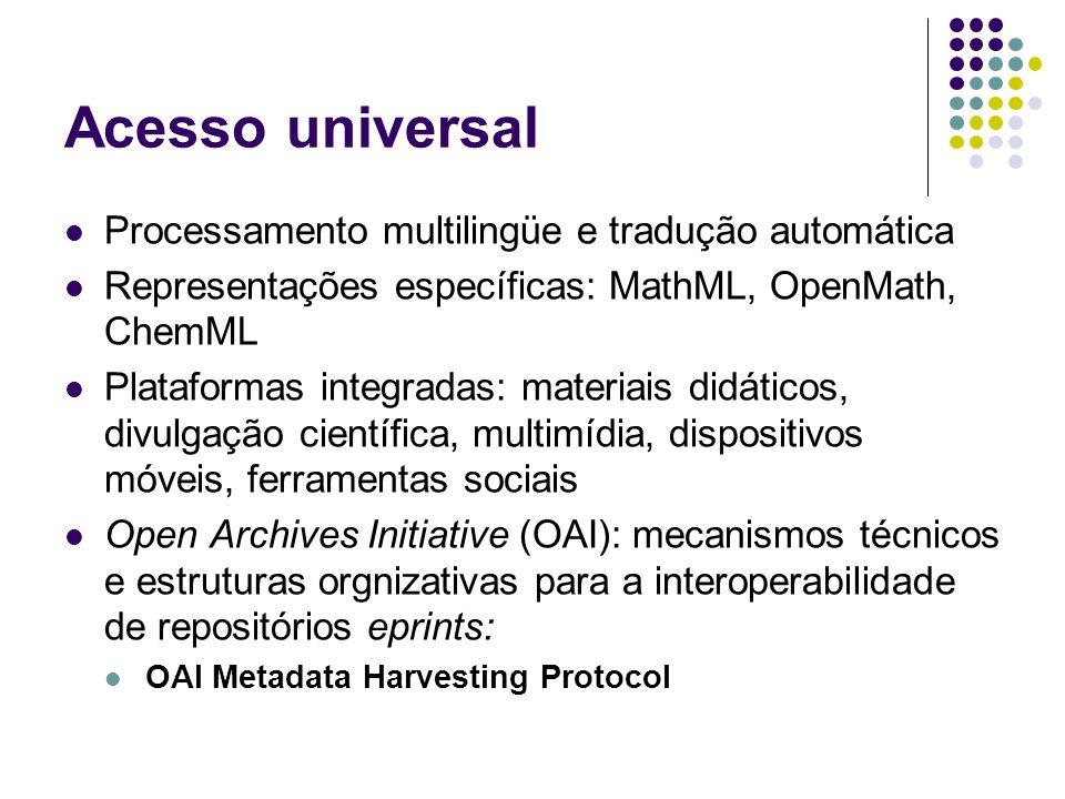 Acesso universal Processamento multilingüe e tradução automática