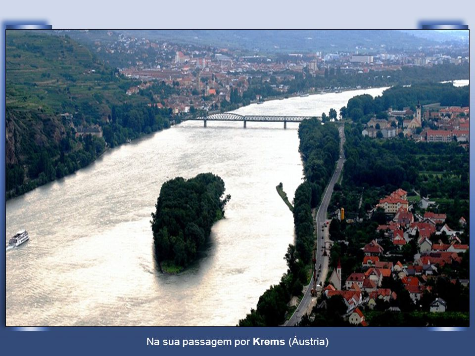 Na sua passagem por Krems (Áustria)