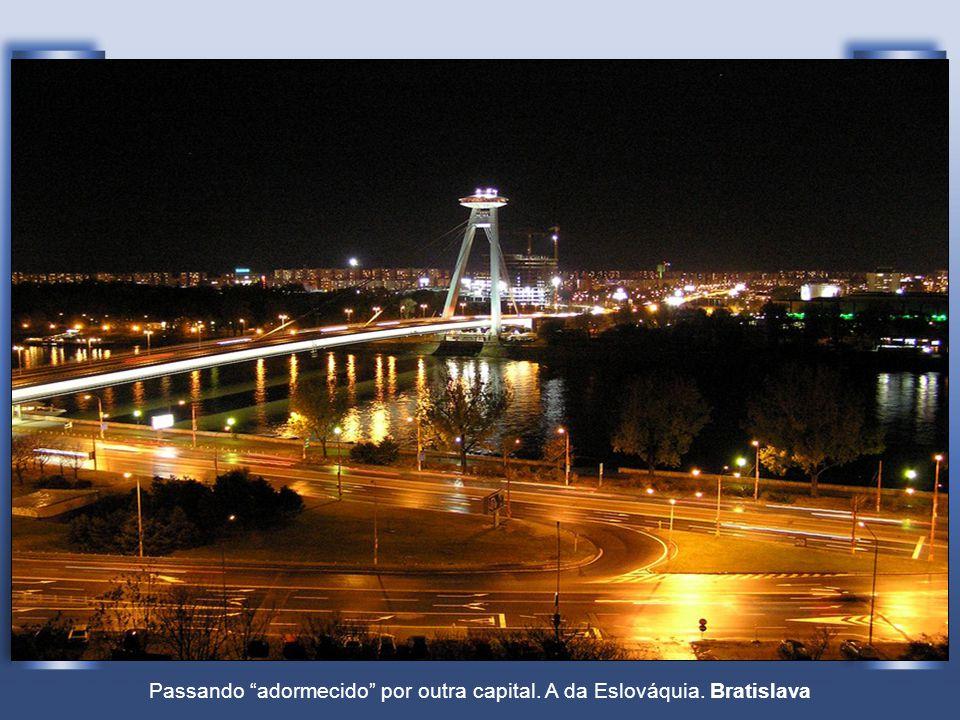 Passando adormecido por outra capital. A da Eslováquia. Bratislava